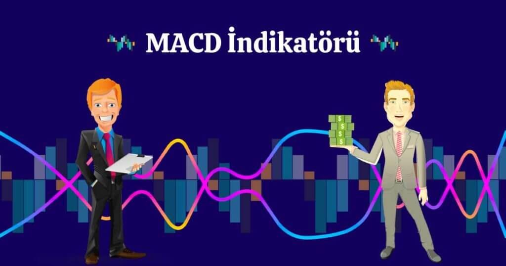 Teknik Analizde Kullanılan MACD Nedir