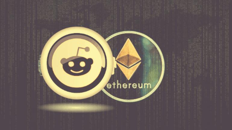 Reddit ile Ethereum Vakfının ortaklığı duyuruldu