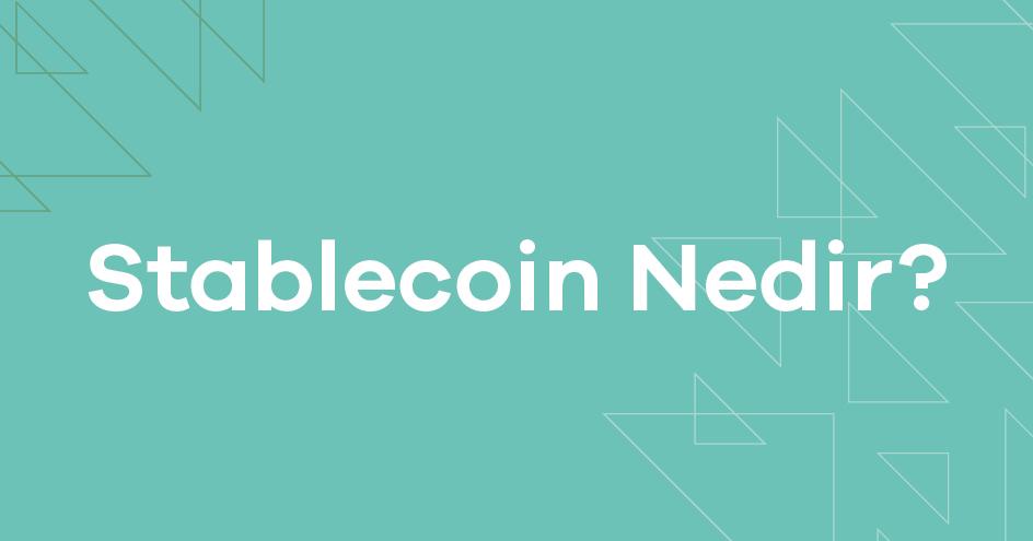 stablecoin-nedir